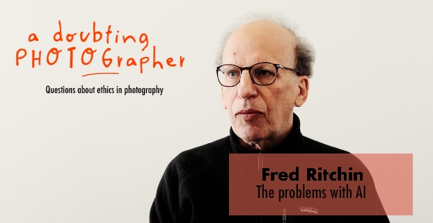 Doubting photographer - Fred Ritchin talks about AI