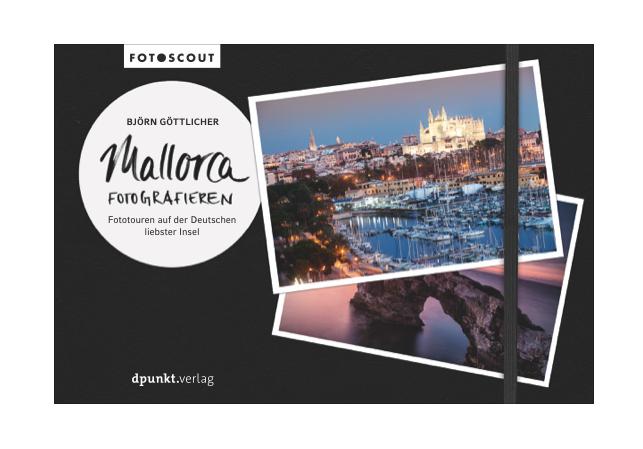Mallorca Fotografieren, ein Buch von Björn Göttlicher